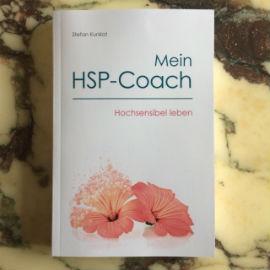 Mein HSP-Coach. Susanne Hake und 26 andere schreiben über ihre Erfahrungen mit Hochsensibilität.